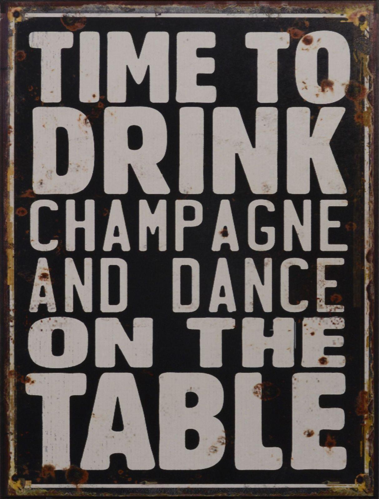 Plechová závěsná cedule - TIME TO DRINK CHAMPAGNE