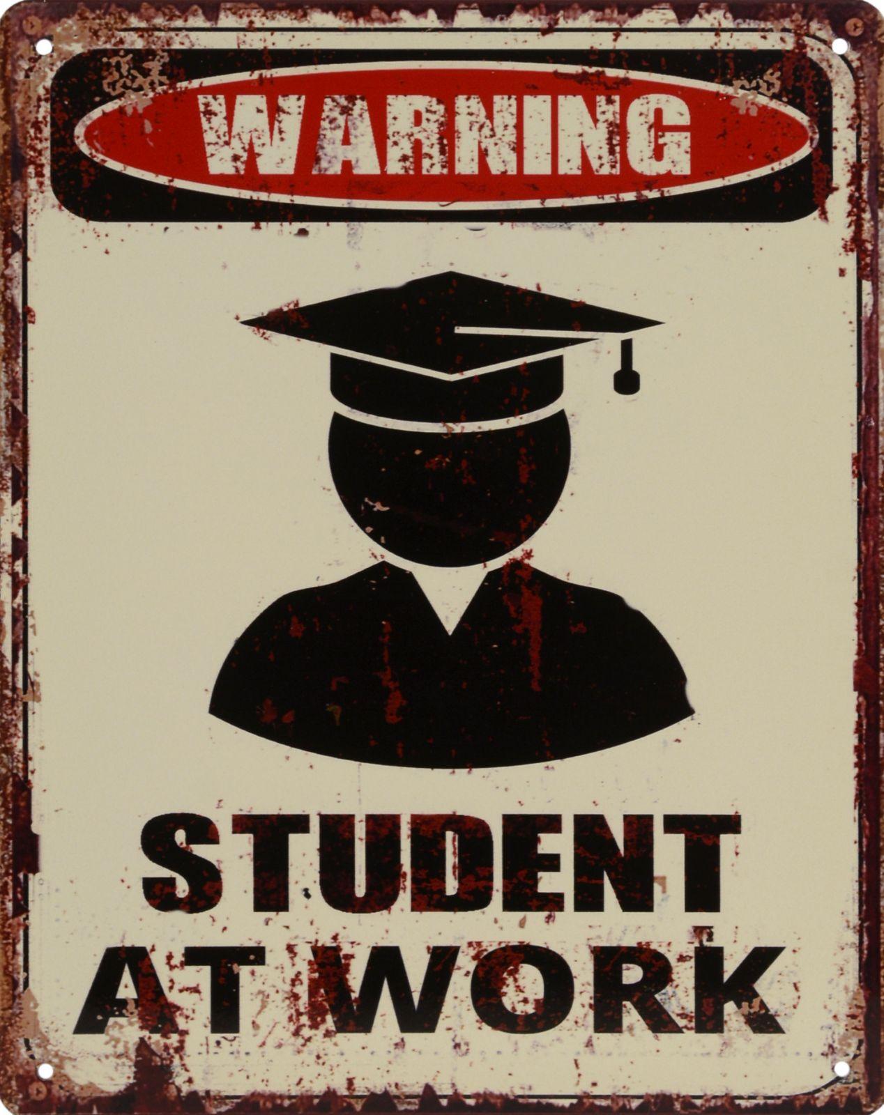 Plechová závěsná cedule - WARNING STUDENT AT WORK BrokInCZ